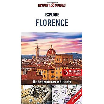 Insight Guides Explore Florence (Travel Guide with� Free eBook) (Insight Explore Guides)