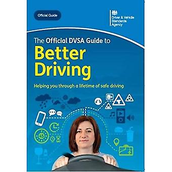 The official DVSA guide to� better driving