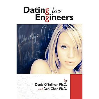 Dating for Engineers by Daniel Chen - 9780615222837 Book