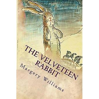 The Velveteen Rabbit by Margery Williams - 9781514316191 Book