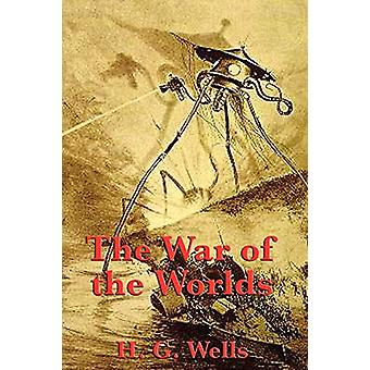 The War of the Worlds by H G Wells - 9781617208997 Book