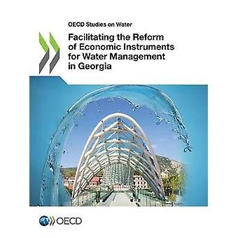Facilitating the reform of economic instruments for water management