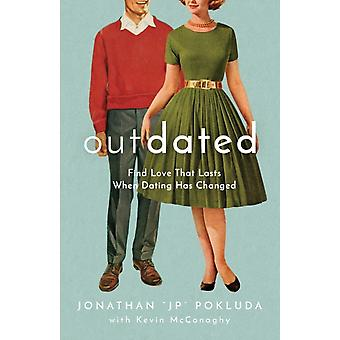 Outdated by Jonathan JP PokludaKevin McConaghy