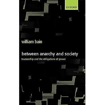 Mellan Anarki och samhället: Förvaltarskap och maktens skyldigheter