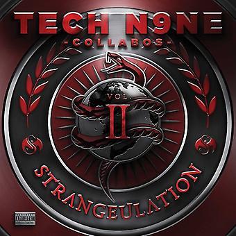Tech N9NE Collabos - Strangeulation II [CD] USA import