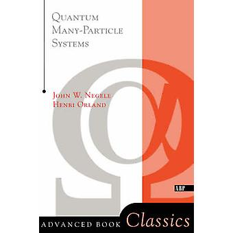 Negele ・ ジョン w. によって量子 Manyparticle システム