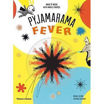 Pyjamarama - Fever by Michael Leblond - Frederique Bertrand - 97805006