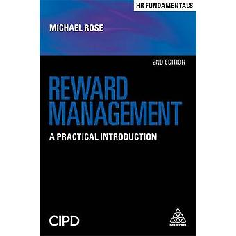 Reward Management - A Practical Introduction by Reward Management - A P