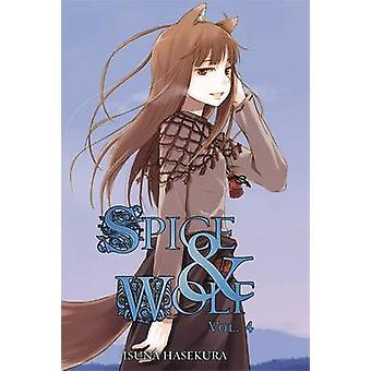 Spice and Wolf - Vol. 4 - powieści Isuna Hasekury - 9780759531086 książki