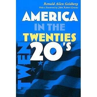 Amerika in den 20er Jahren von Ronald Allen Goldberg - John Robert Greene