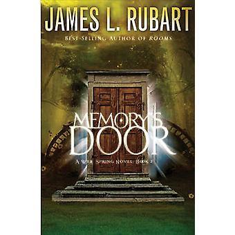 Porte de la mémoire par James L Rubart - Book 9781401686079