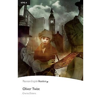 Level 6 - Oliver Twist (2nd Revised edition) by Charles Dickens - 9781