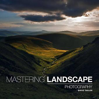 Mastering Landscape Photography by David Taylor - 9781781450840 Book