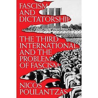 Faschismus und Diktatur - die dritte internationale und das Problem der