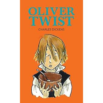 Oliver Twist by Charles Dickens - 9781912464005 Book