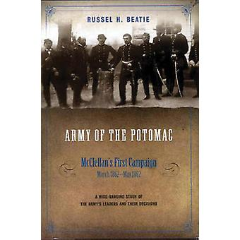 Army of the Potomac - McClellan's First Campaign - March 1862-May 1862