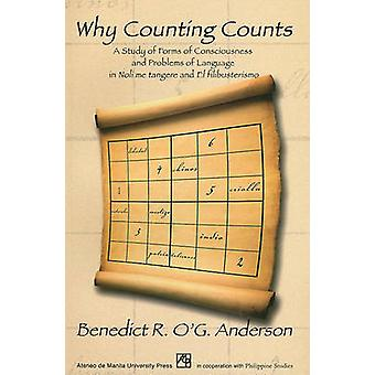 Why Counting Counts - A Study of Forms of Consciousness and Problems o