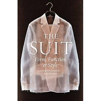 The Suit - Form - Function and Style by Christopher Breward - 97817802