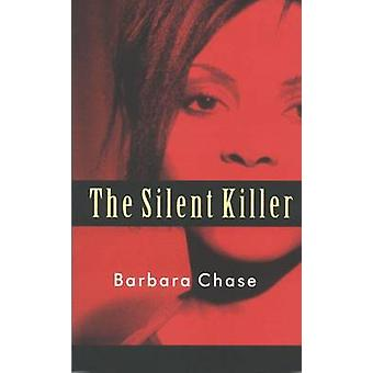 The Silent Killer by Barbara Chase - 9789766371791 Book