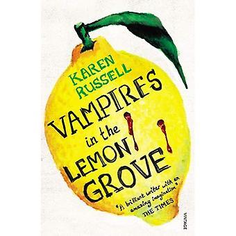 Vampire im Lemon Grove