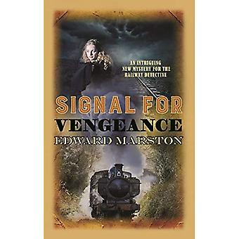Signal for Vengeance - Railway Detective Series 13