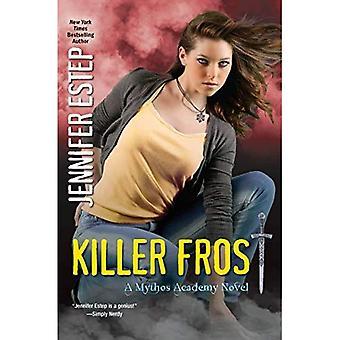 Killer Frost (Mythos Academy Novels)