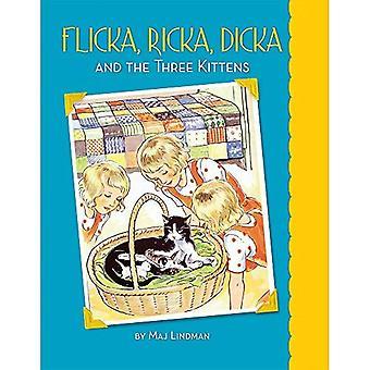 Flicka, Ricka, Dicka en de drie Kittens