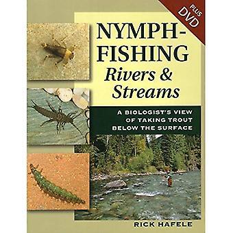 Nymphe Fischen Flüsse und Bäche: ein Biologe Blick nehmen Forellen unter der Oberfläche