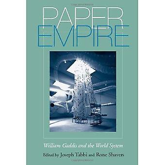 Papper Empire: William Gaddis och världsordningen