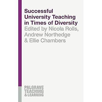 Onnistunut yliopisto-opetuksen aikoina monimuotoisuuden (Palgrave opetuksen ja oppimisen)