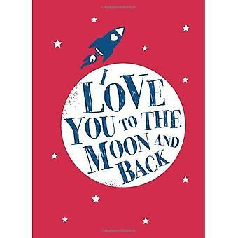 Je t'aime à la lune et retour (cadeau)