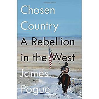 Gekozen land: Een opstand in het westen