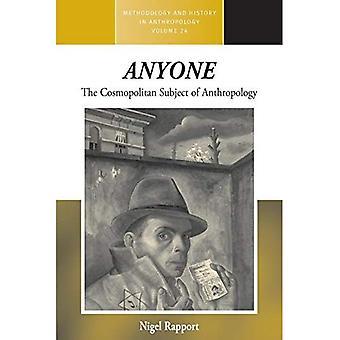 Cualquier persona: El cosmopolitano tema de Antropología (metodología y la historia en Antropología)