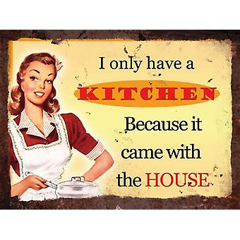 Vintage Metal Wall Sign - Kitchen came with the house