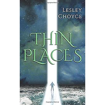 Thin Places by Lesley Choyce - 9781459739574 Book