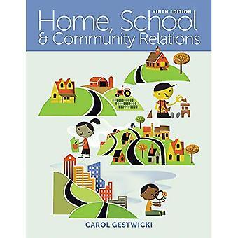 Maison, l'école et Relations communautaires: une approche holistique