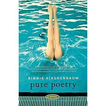 Pure Poetry by Kirshenbaum & Binnie