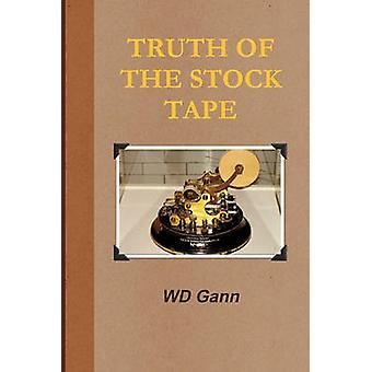 Truth of the Stock Tape by William & D Gann