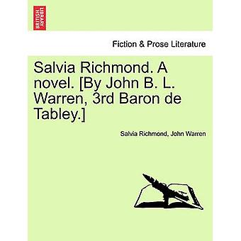 Salvia Richmond. a Novel. By John B. L. Warren 3rd Baron de Tabley. by Richmond & Salvia
