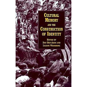 Cultural Memory and the Construction of Identity by BenAmos & Dan