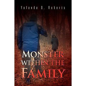 Monster familien af Roberts & Yolanda D.