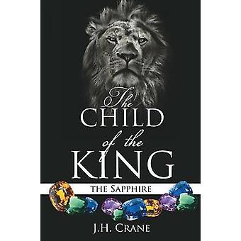 Het kind van de koning door de kraan & J. H.