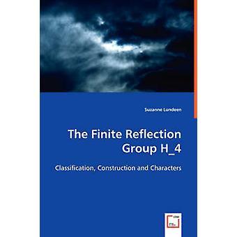 O grupo de reflexão finito H4 por Lundeen & Suzanne