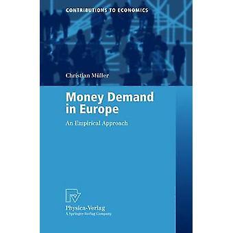 Pengar efterfrågan i Europa en empirisk strategi av Müller & Christian