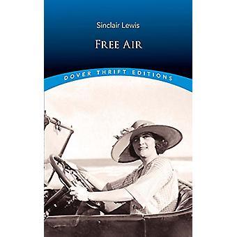 Free Air by Sinclair Lewis - 9780486821573 Book