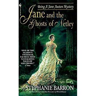 Jane and the Ghosts of Netley by Stephanie Barron - 9780553584066 Book