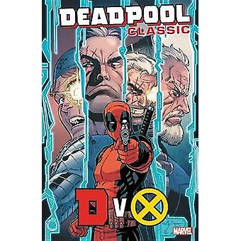 Deadpool Classic Vol. 21 - Dvx by Fabian Nicieza - 9781302910105 Book