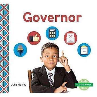Governor by Julie Murray - 9781532103971 Book