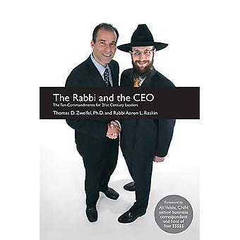The Rabbi and the CEO - The Ten Commandments for 21st Century Leaders