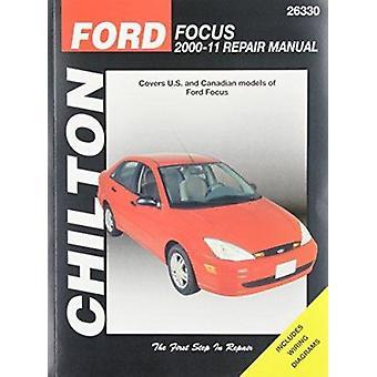 Ford Focus Automotive Repair Manual (Chilton) - 2000-11 by Chilton - J